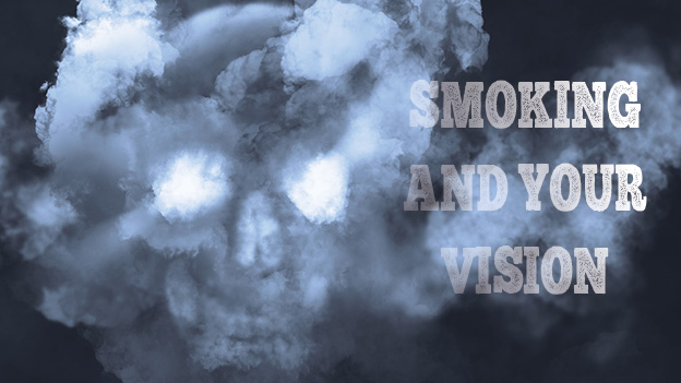 Smoking and Your Vision